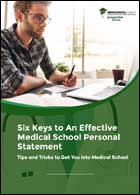 Six Keys to An Effective Medical School Personal Statement